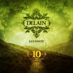 Lucidity (The 10th Anniversary Edition)