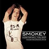 How Far Will You Go: the S&M Recordings 1973-81